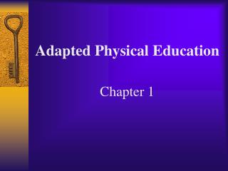 Adapted Physical Education Chapter 1