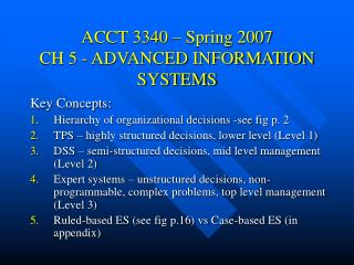 ACCT 3340 – Spring 2007 CH 5 - ADVANCED INFORMATION SYSTEMS