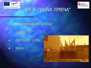 SAN ESTEBAN DE GORMAZ     (SORIA)     CASTILLA Y LEÓN.     SPAIN.