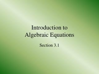 Introduction to  Algebraic Equations