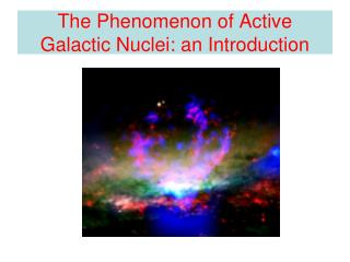 The Phenomenon of Active Galactic Nuclei: an Introduction