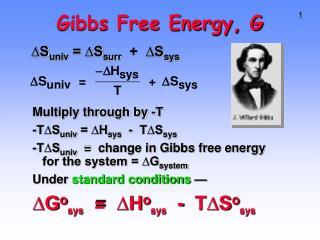 Gibbs Free Energy, G