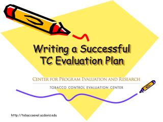 Writing a Successful TC Evaluation Plan