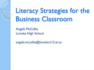 Literacy Strategies for the Business Classroom