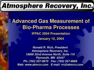 Advanced Gas Measurement of Bio-Pharma Processes IFPAC 2004 Presentation January 15, 2004