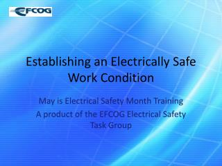 Establishing an Electrically Safe Work Condition