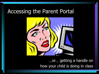 Accessing the Parent Portal