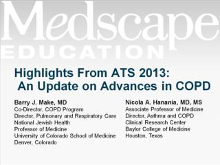 Highlights From ATS 2013:  An Update on Advances in COPD