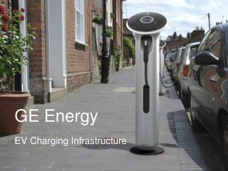 GE Energy EV Charging Infrastructure