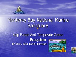 Monterey Bay National Marine Sanctuary