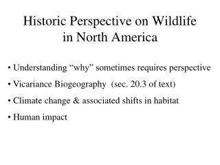 Historic Perspective on Wildlife in North America