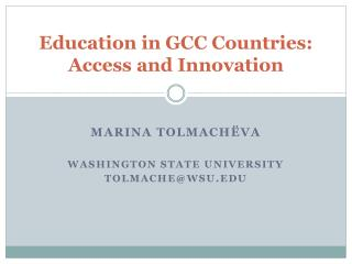 Education in GCC Countries: Access and Innovation