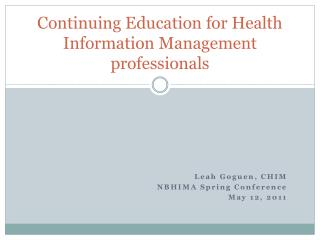 Continuing Education for Health Information Management professionals