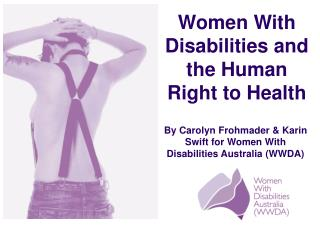 Women With Disabilities and the Human Right to Health