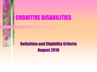 COGNITIVE DISABILITIES