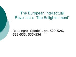 The European Intellectual Revolution:  The Enlightenment