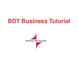 BDT Business Tutorial