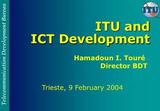 ITU and  ICT Development