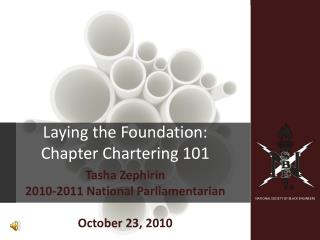 Laying the Foundation:  Chapter Chartering 101