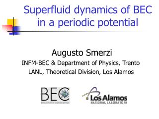 Superfluid dynamics of BEC in a periodic potential