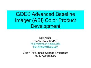 GOES Advanced Baseline Imager (ABI) Color Product Development