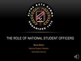 The Role of National Student Officers
