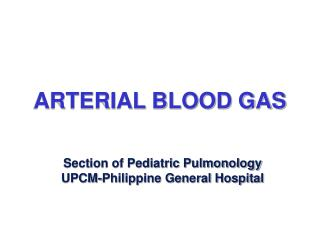 ARTERIAL BLOOD GAS