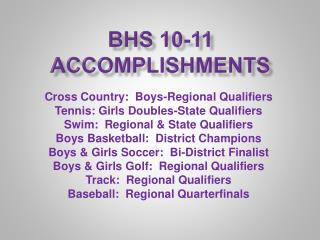 BHS 10-11 Accomplishments