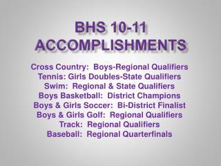 BHS 10-11 Accomplishments
