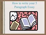 How to write your 5 Paragraph Essay