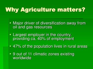 Why Agriculture matters?