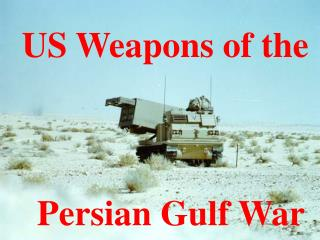 US Weapons of the