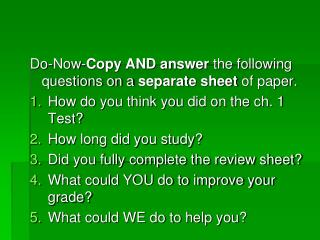 Do-Now- Copy AND answer  the following questions on a  separate sheet  of paper.