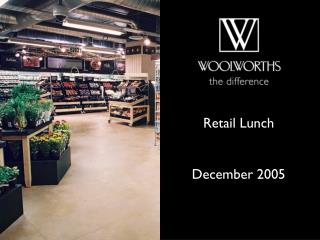 Retail Lunch  December 2005