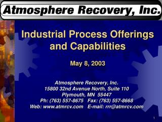 Industrial Process Offerings and Capabilities May 8, 2003