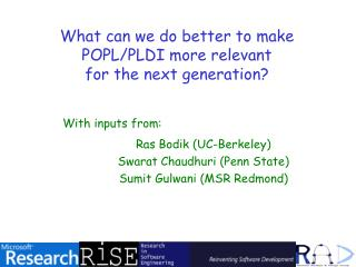 What can we do better to make  POPL