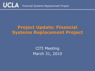 Project Update: Financial Systems Replacement Project