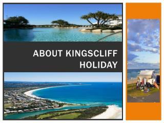 About Kingscliff Holiday