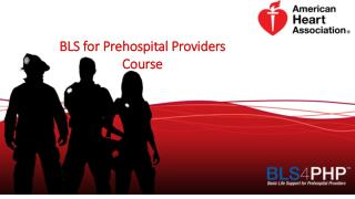 BLS for Prehospital Providers Course