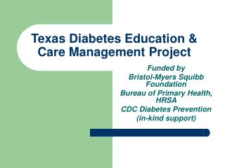 Texas Diabetes Education & Care Management Project