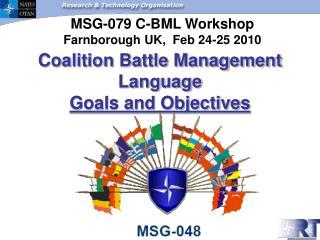 Coalition  Battle Management  Language  Goals and Objectives