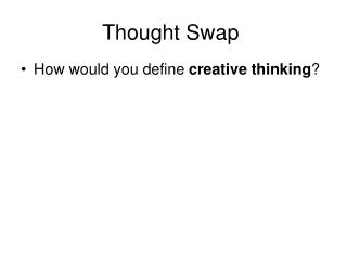 Thought Swap