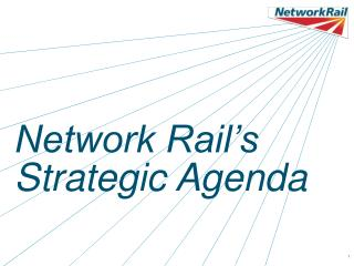 Network Rail's Strategic Agenda