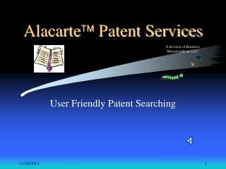 Alacarte ?  Patent Services