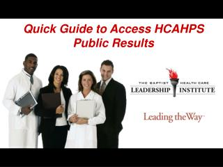 Quick Guide to Access HCAHPS Public Results