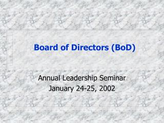 Board of Directors (BoD)