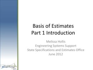 Basis of Estimates  Part 1 Introduction