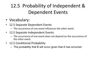 12.5  Probability of Independent & Dependent Events