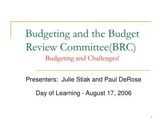 Budgeting and the Budget Review Committee(BRC) Budgeting and Challenges!