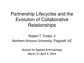 Partnership Lifecycles and the Evolution of Collaborative Relationships